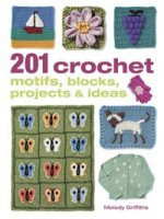 201 Crochet Motifs, Blocks, Projects & Ideas